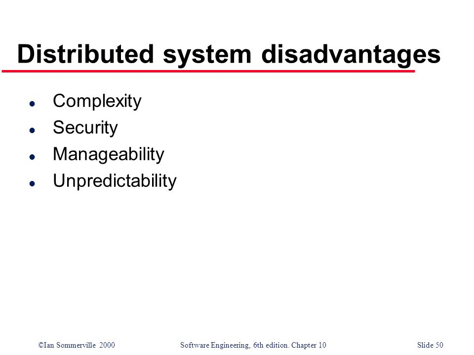 Distributed system disadvantages