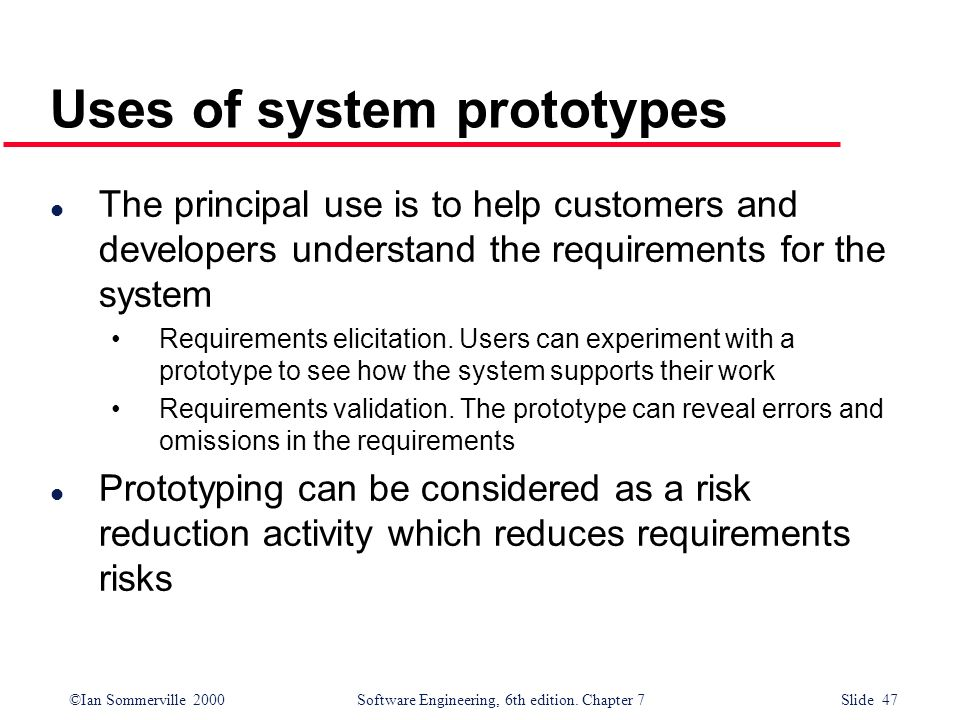 Uses of system prototypes