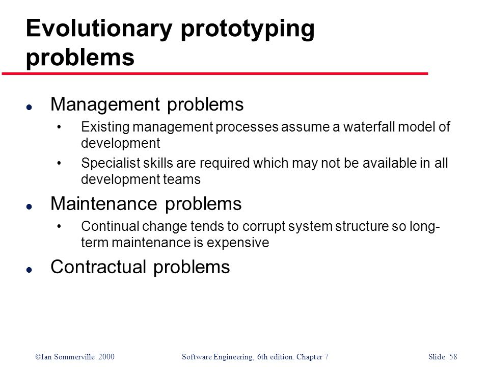 Evolutionary prototyping problems