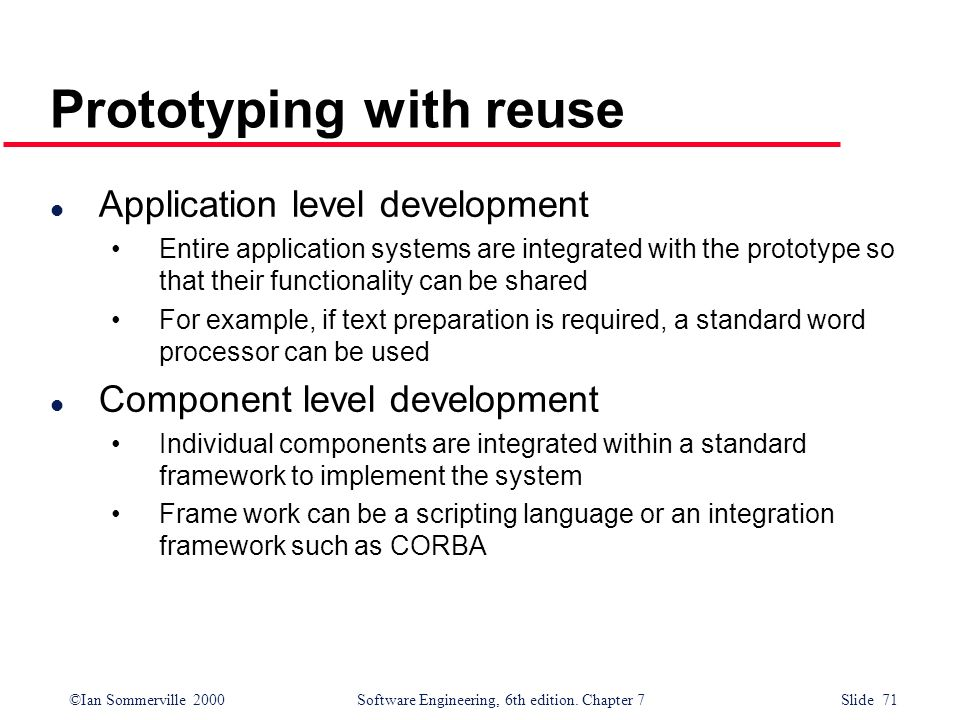 Prototyping with reuse