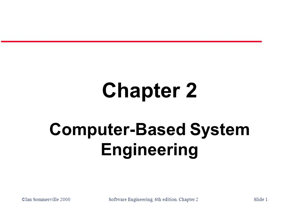 Computer-Based System Engineering