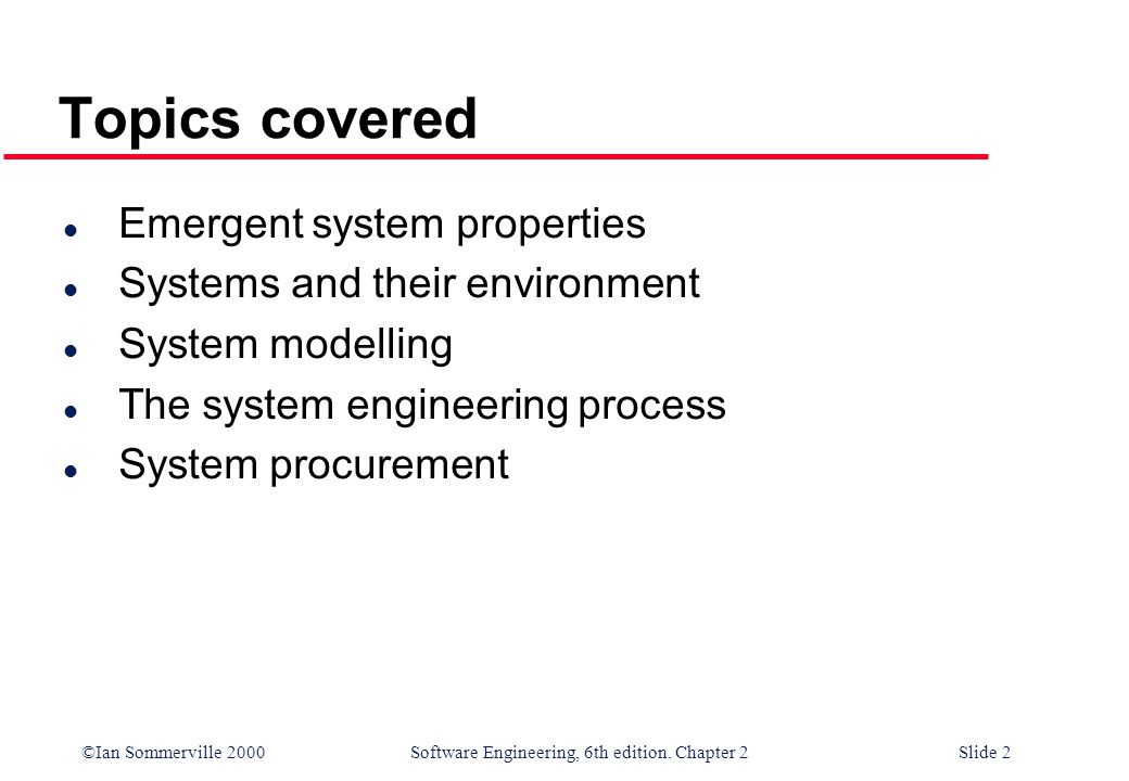 Topics covered Emergent system properties