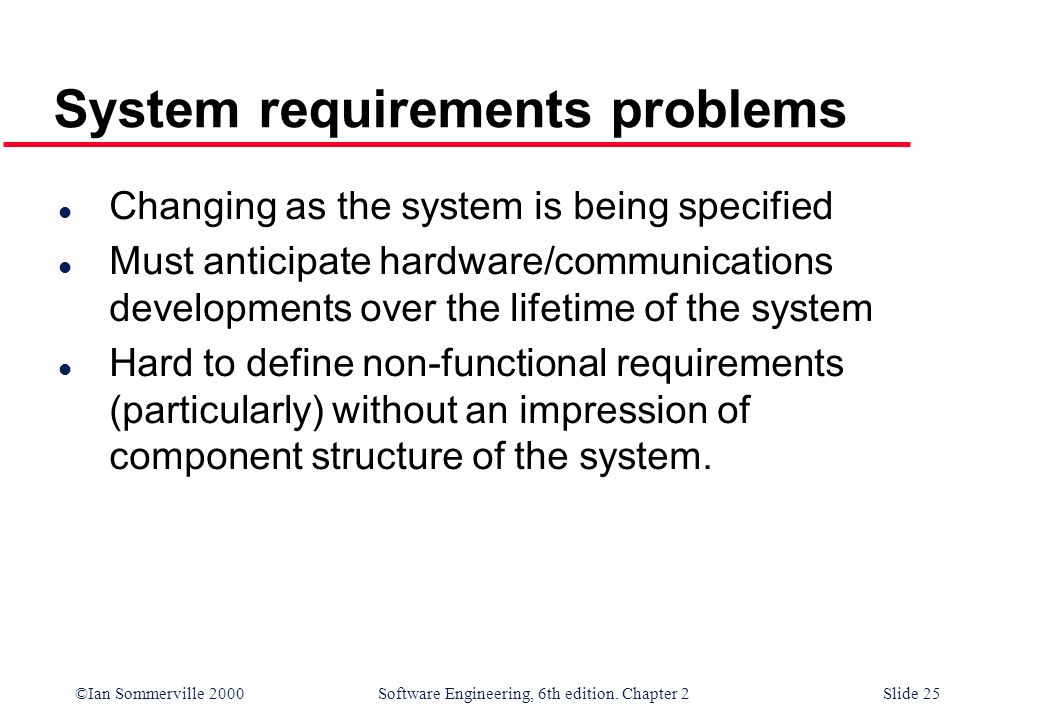 System requirements problems