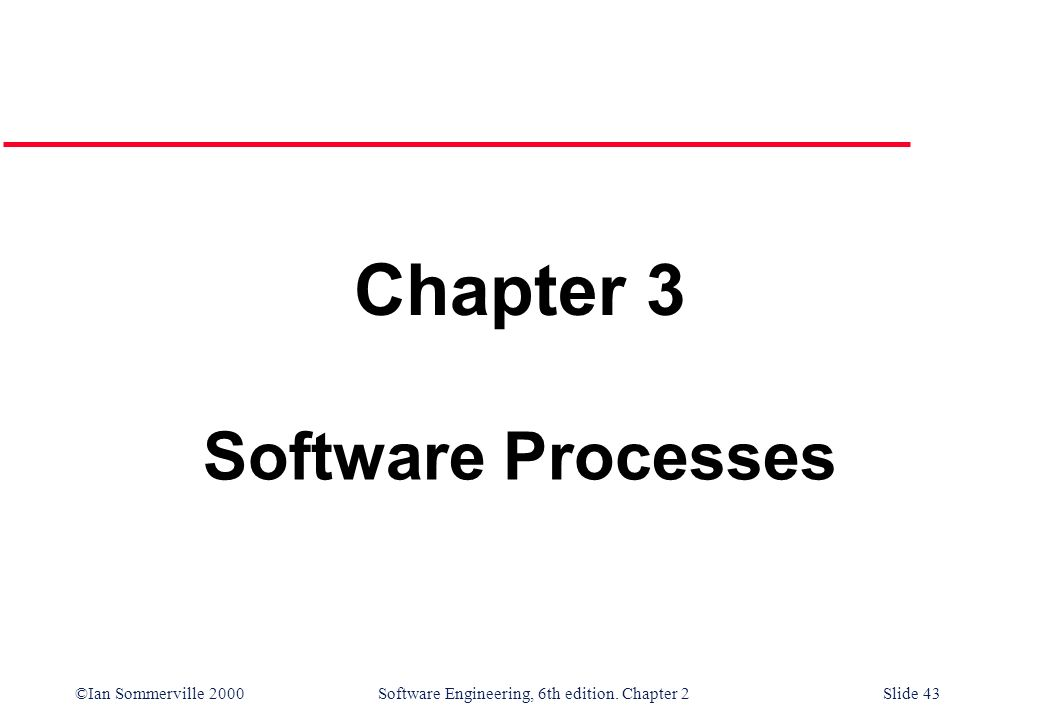 Chapter 3 Software Processes