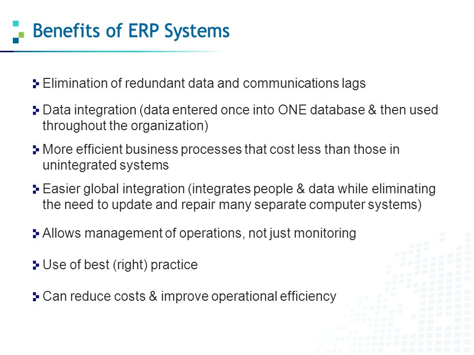 effectiveness of erp support system Enterprise resource planning (erp) system has become one of the main pre-requisites for many companies enabling them to compete in the local and global market, a price of entry to gain a competitive advantage in the global economy, and a backbone for e-business as well as for the whole supply chain.