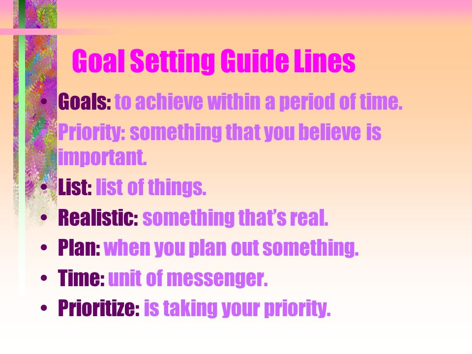 Goal Setting Guide Lines