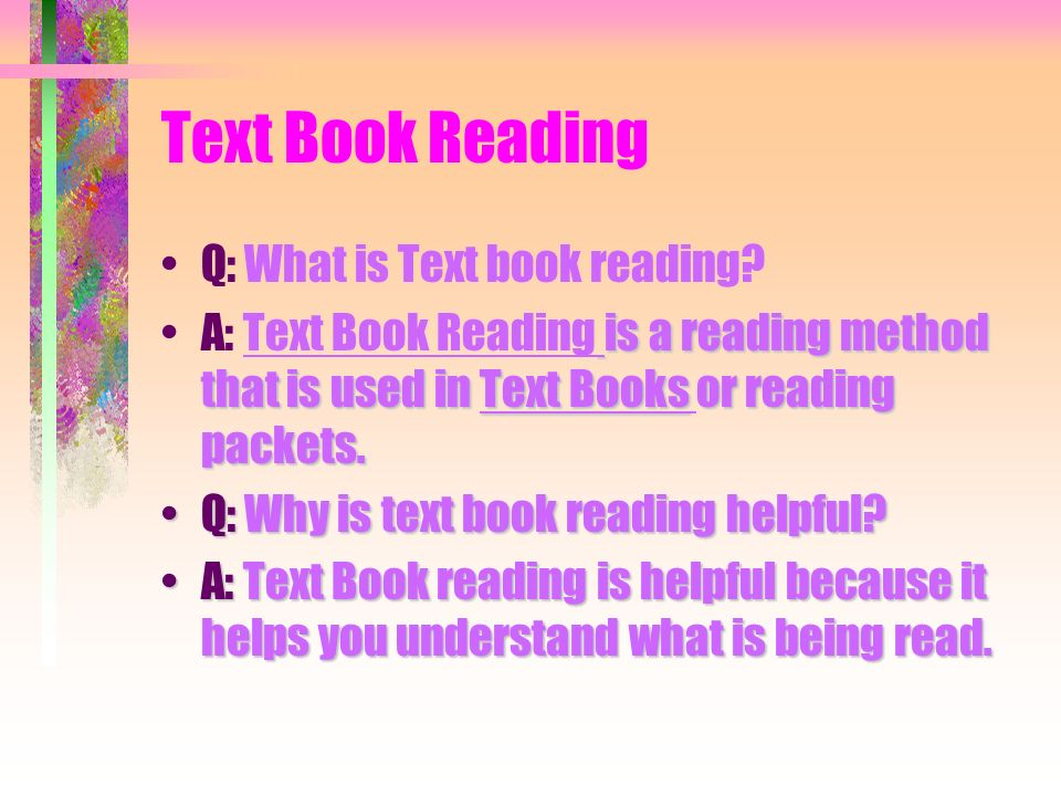 Text Book Reading Q: What is Text book reading