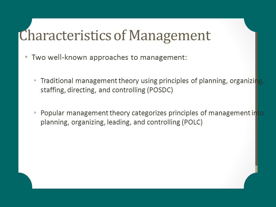 traditional management theories If you're familiar with management theory background and the evolution that led  to present practices, your greater understanding of management principles can.
