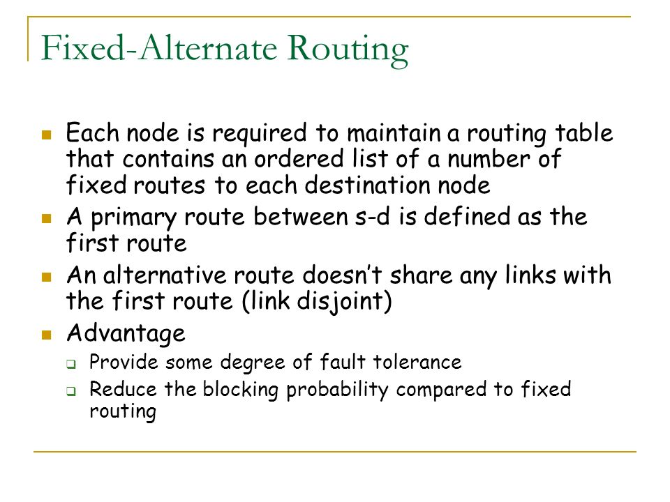 Fixed-Alternate Routing