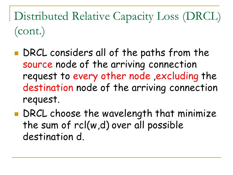 Distributed Relative Capacity Loss (DRCL) (cont.)