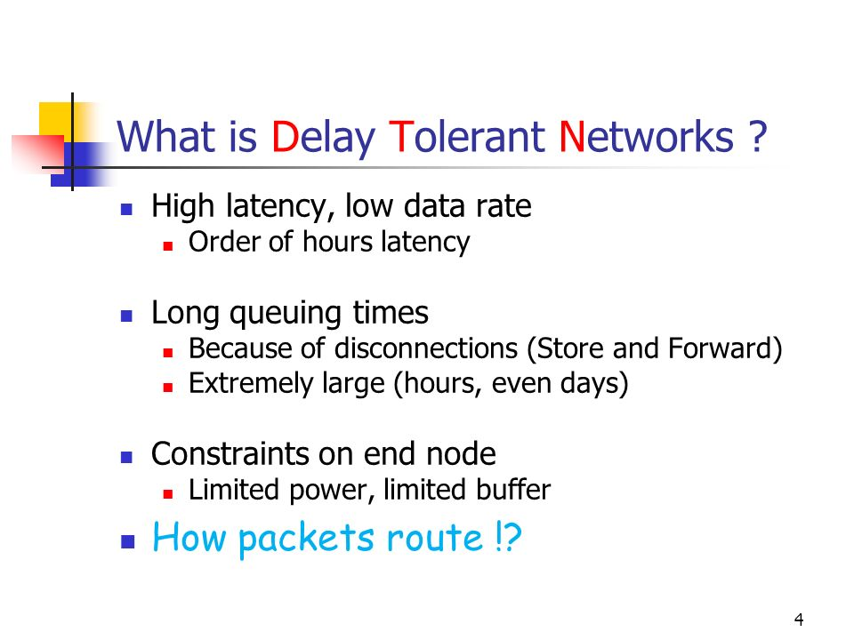 What is Delay Tolerant Networks