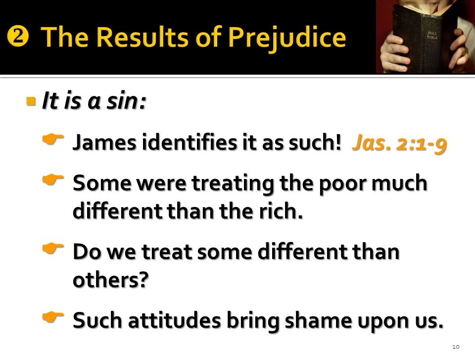 The Results of Prejudice