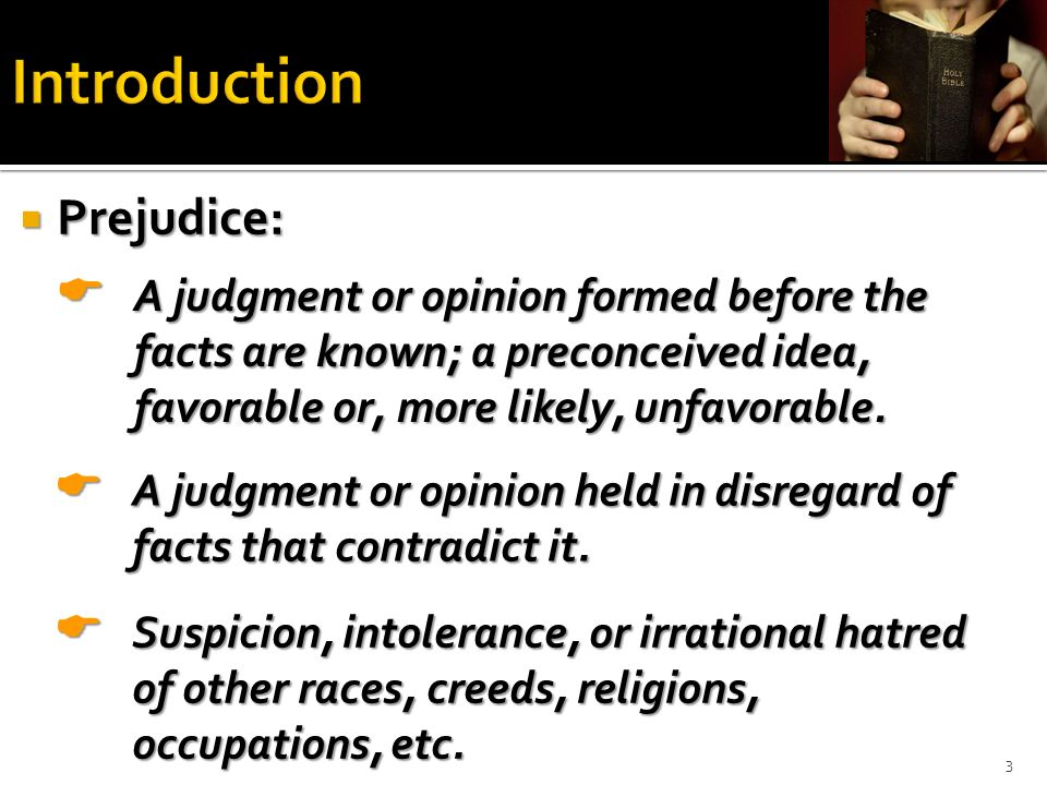 Introduction Prejudice: