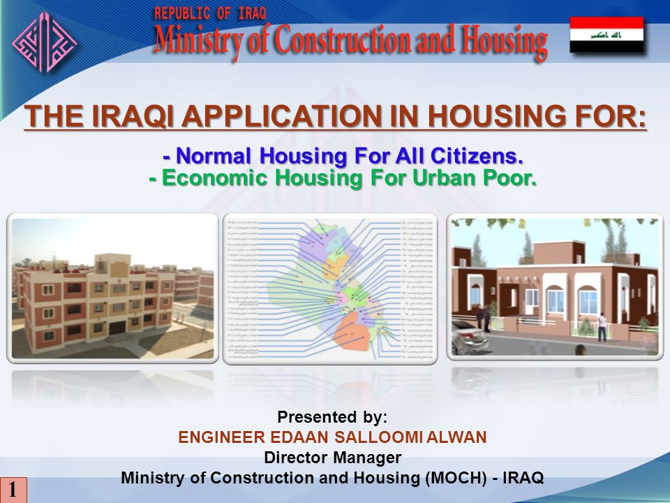 The Iraqi Application in Housing for: