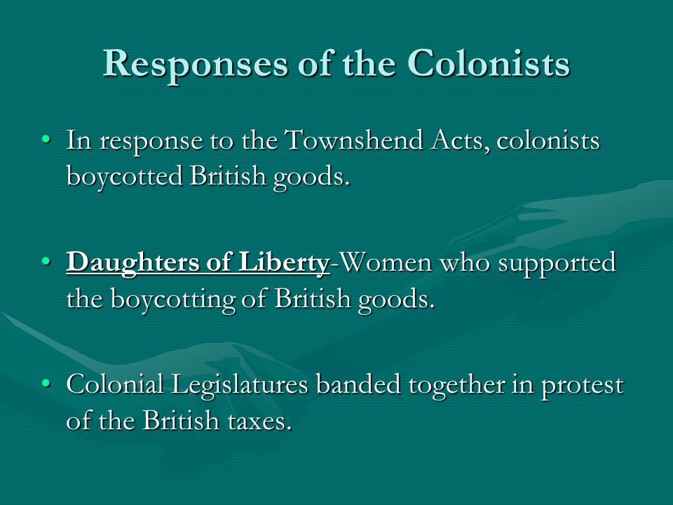 Responses of the Colonists