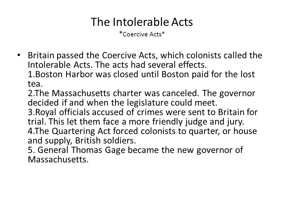 The Intolerable Acts *Coercive Acts*
