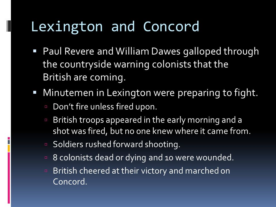 lexington and concord who fired first Fired first british  continental congress- lexington and concord vocab  start studying who shot first in the battle of lexington learn vocabulary, terms, and.