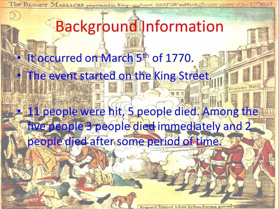 a review of the events surrounding the boston massacre The boston massacre is best understood in the context of several other key historic events june 29, 1767 – the british parliament passes the townshend acts the heavy presence of british troops in boston that lead to the fatal shooting was the direct results of the townshend acts passed by british parliament to impose additional taxes on.