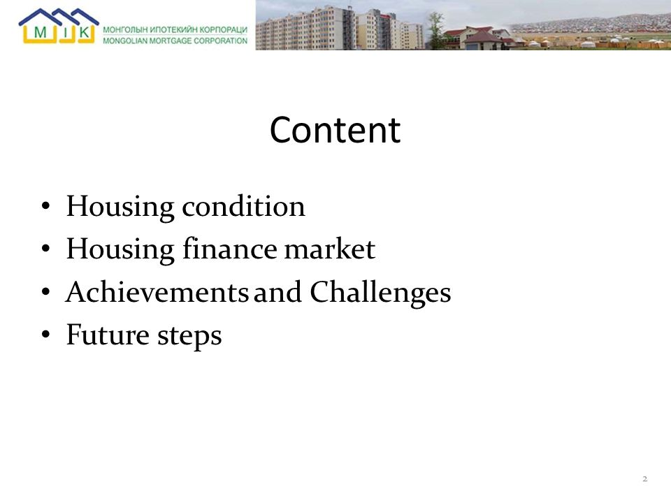 Content Housing condition Housing finance market