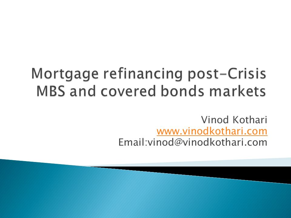 Mortgage refinancing post-Crisis MBS and covered bonds markets