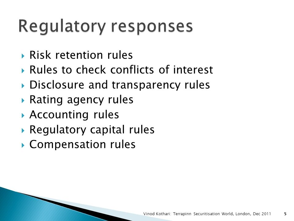 Regulatory responses Risk retention rules