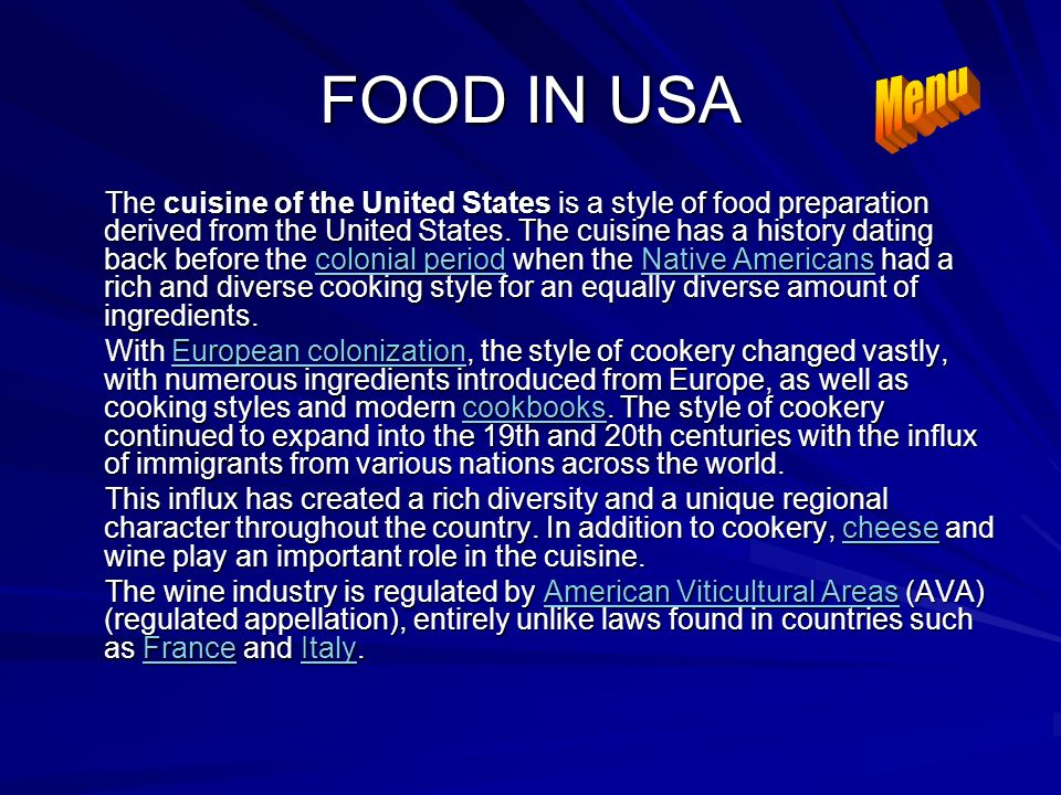 FOOD IN USA There Are A Huge Variety Of Cultures Found In North - United states of america cuisine