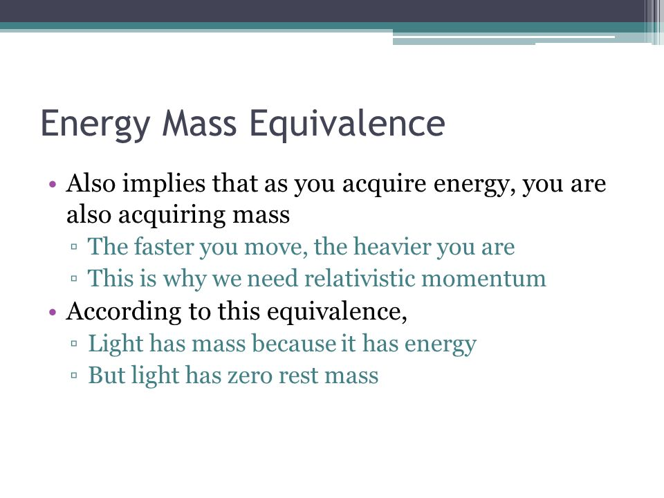 what is emc2 mass energy equivalence essay Albert einstein – a emc2, reveals the equivalence of mass and energy when einstein applied his theory to gravitational fields, he derived the curved.