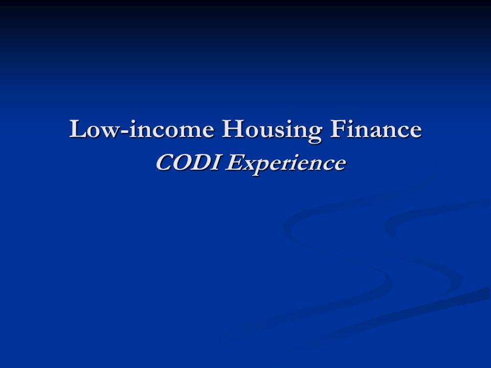 Low-income Housing Finance CODI Experience