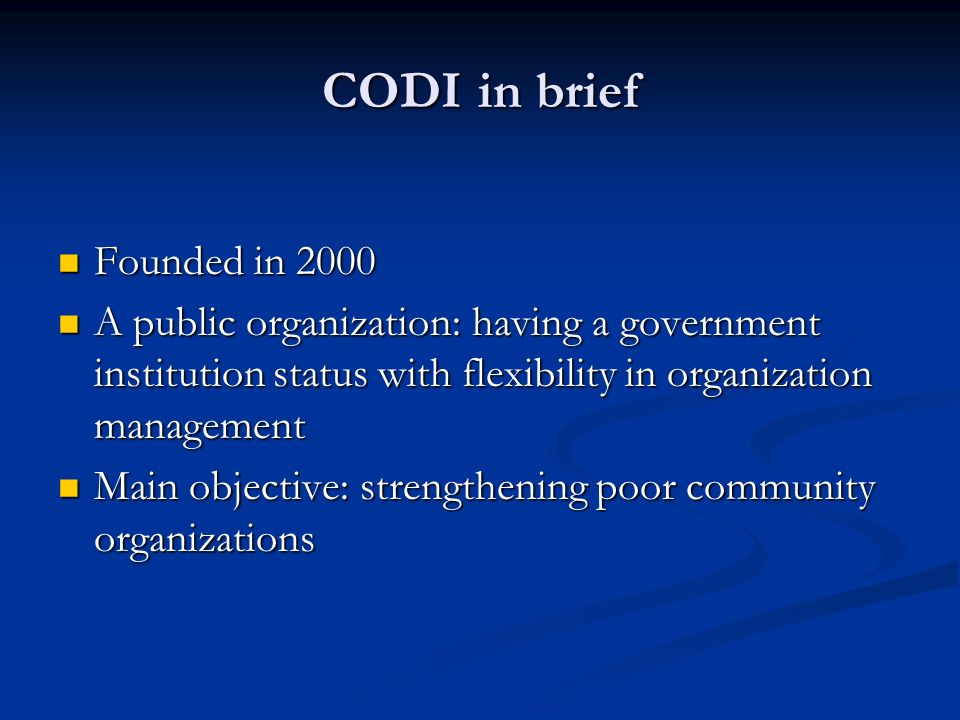 CODI in brief Founded in 2000