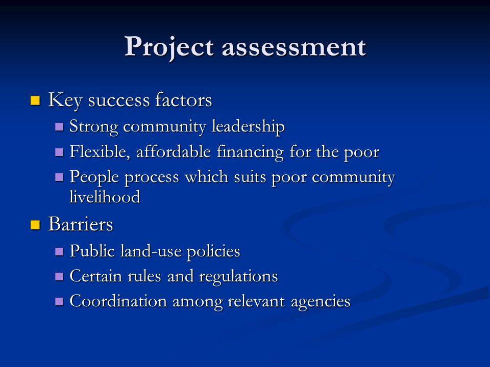 Project assessment Key success factors Barriers