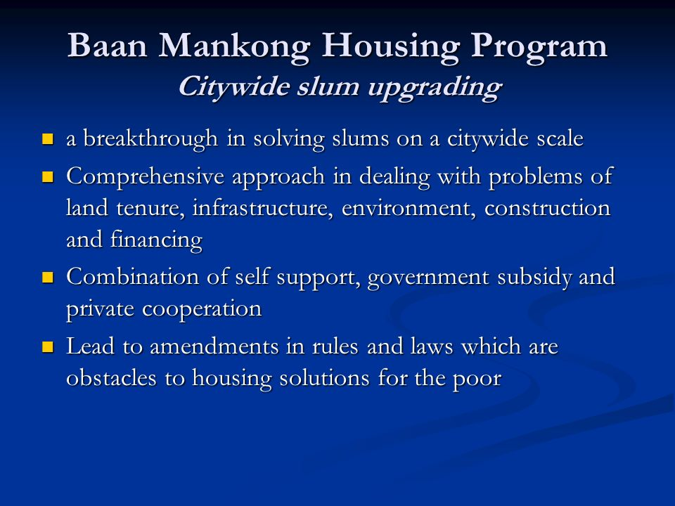 Baan Mankong Housing Program Citywide slum upgrading
