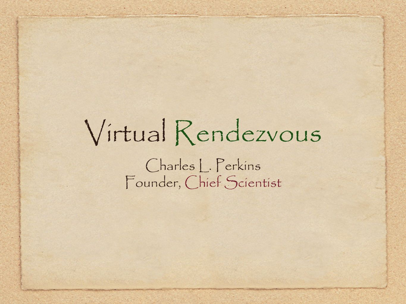 Founder, Chief Scientist