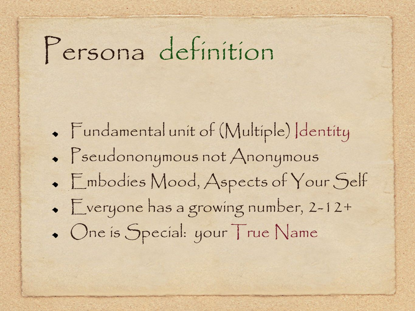 Persona definition Fundamental unit of (Multiple) Identity