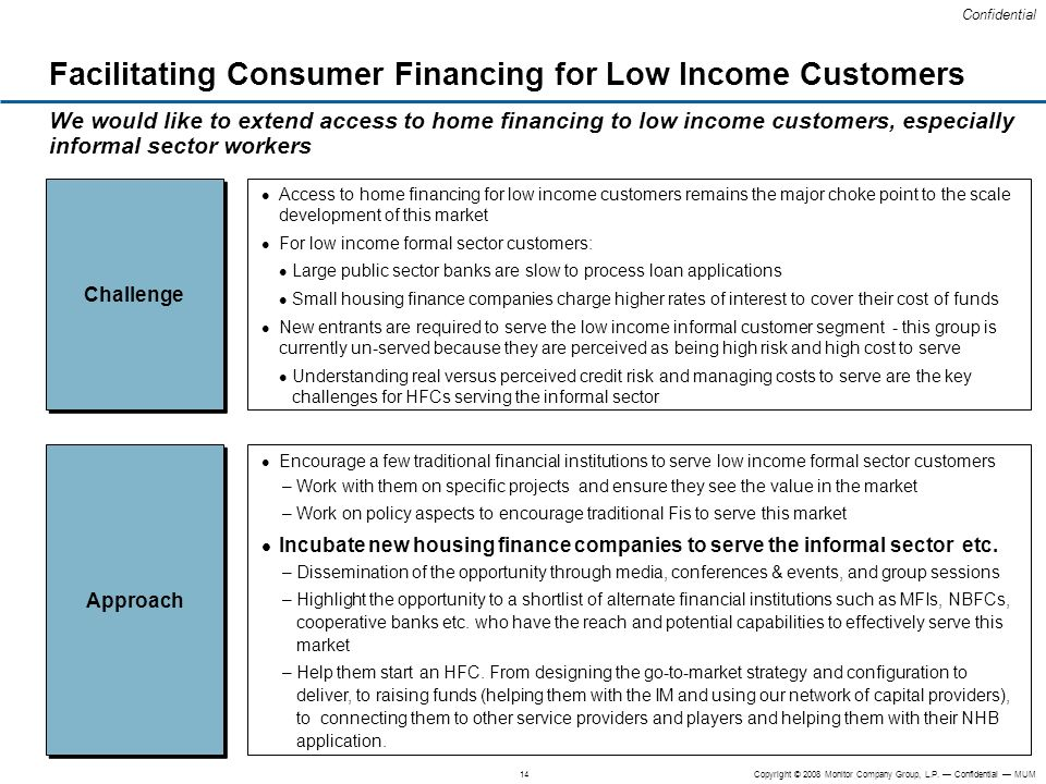 Facilitating Consumer Financing for Low Income Customers