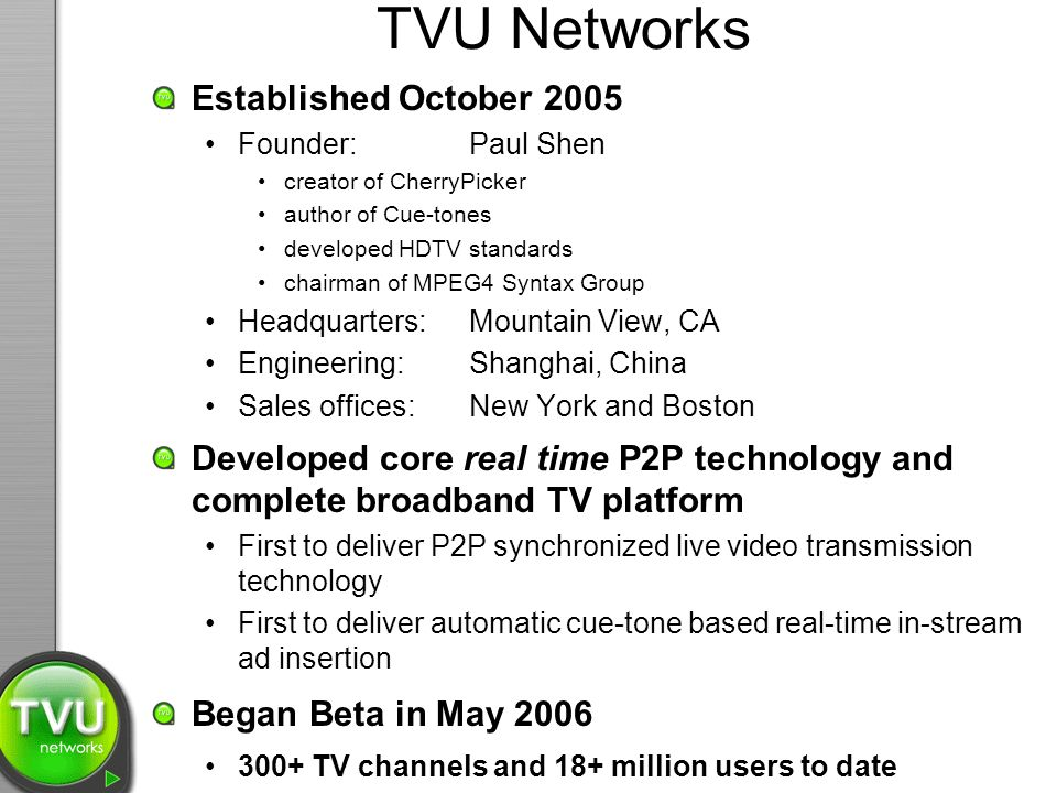 TVU Networks Established October 2005
