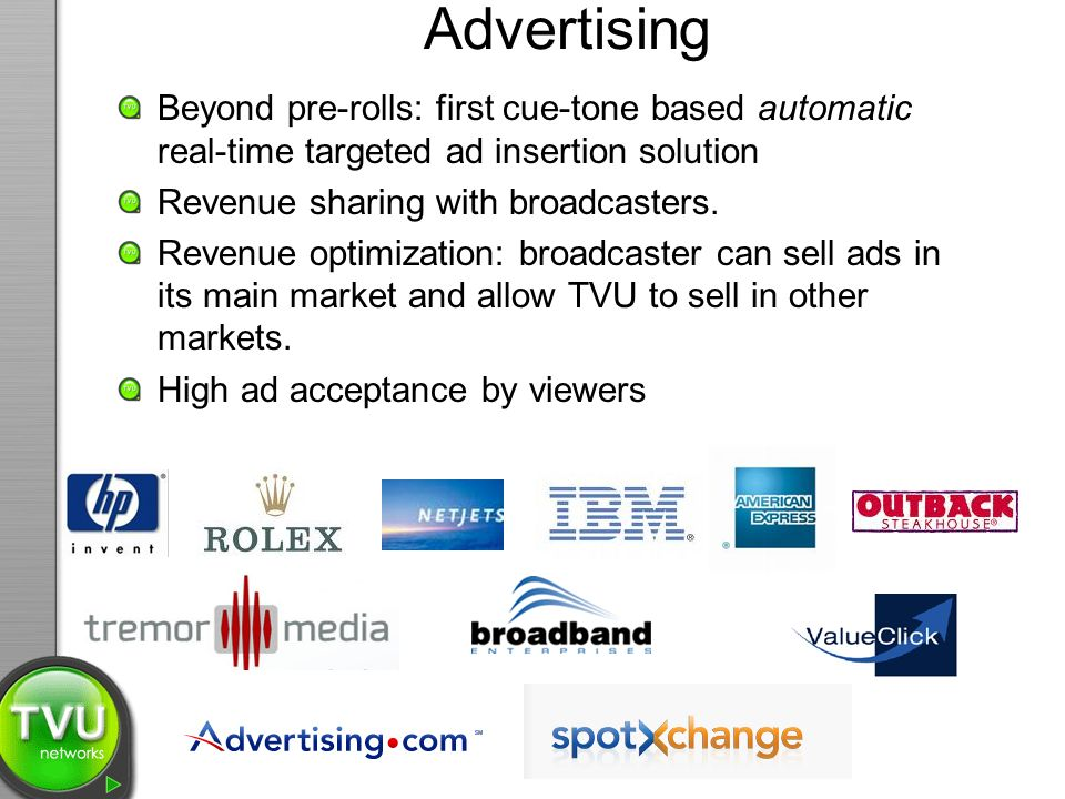 Advertising Beyond pre-rolls: first cue-tone based automatic real-time targeted ad insertion solution.
