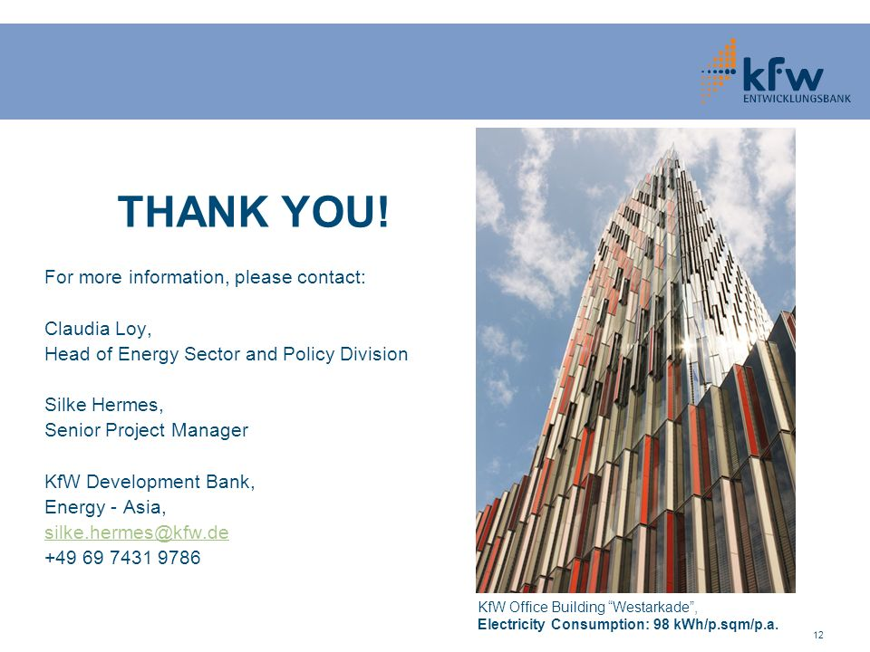 THANK YOU! For more information, please contact: Claudia Loy,