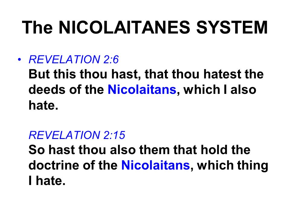 The NICOLAITANES SYSTEM
