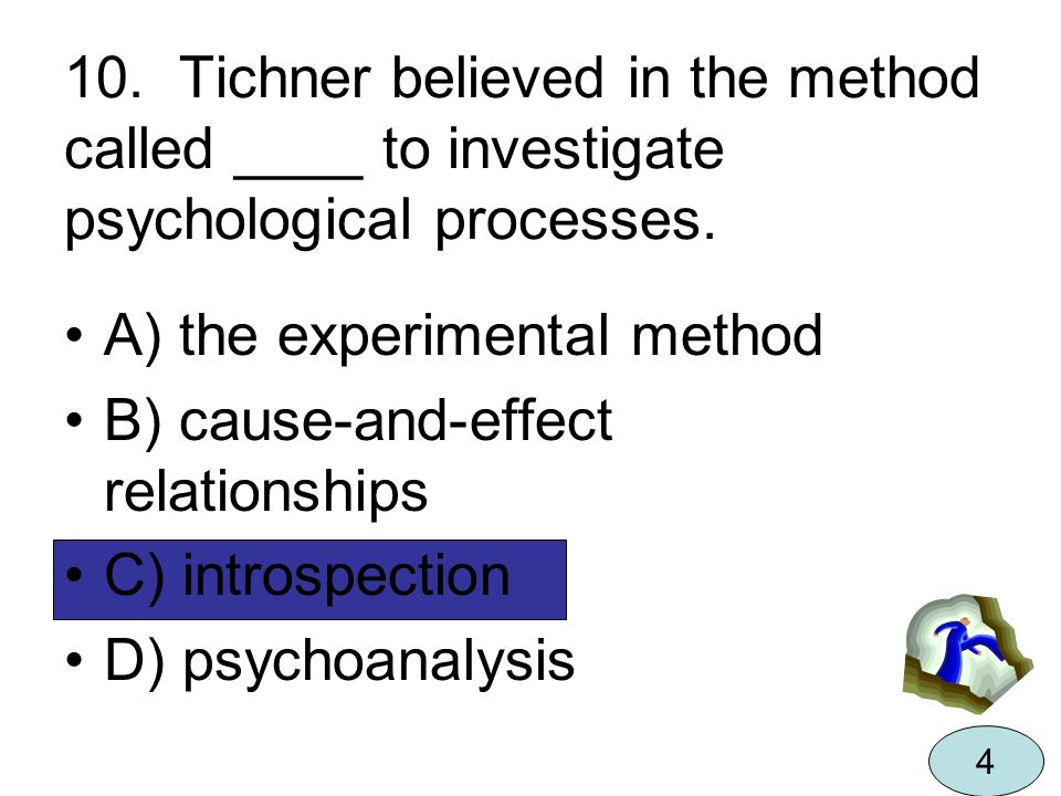 A) the experimental method B) cause-and-effect relationships