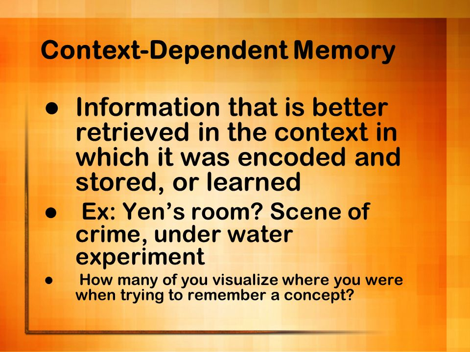 Context-Dependent Memory