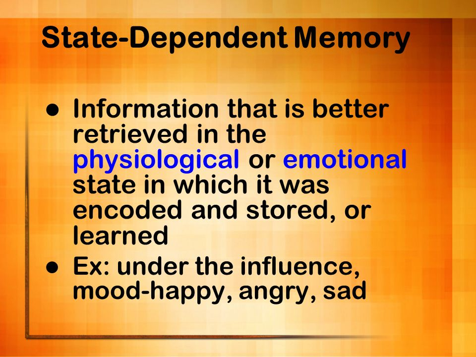 State-Dependent Memory