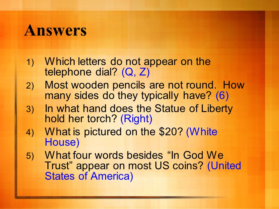 Answers Which letters do not appear on the telephone dial (Q, Z)