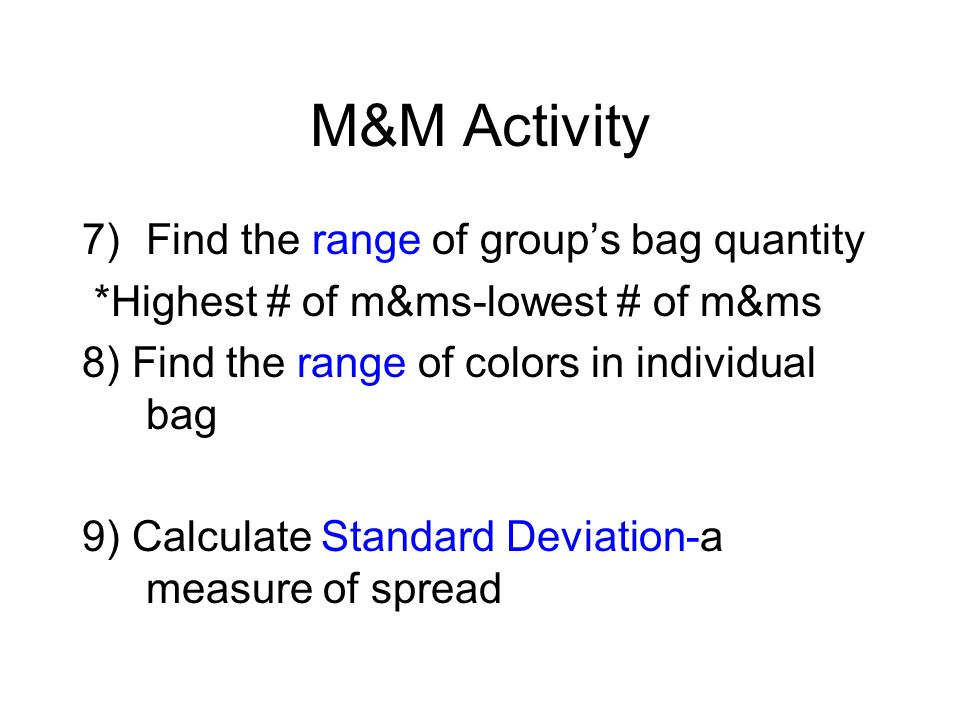 M&M Activity Find the range of group's bag quantity
