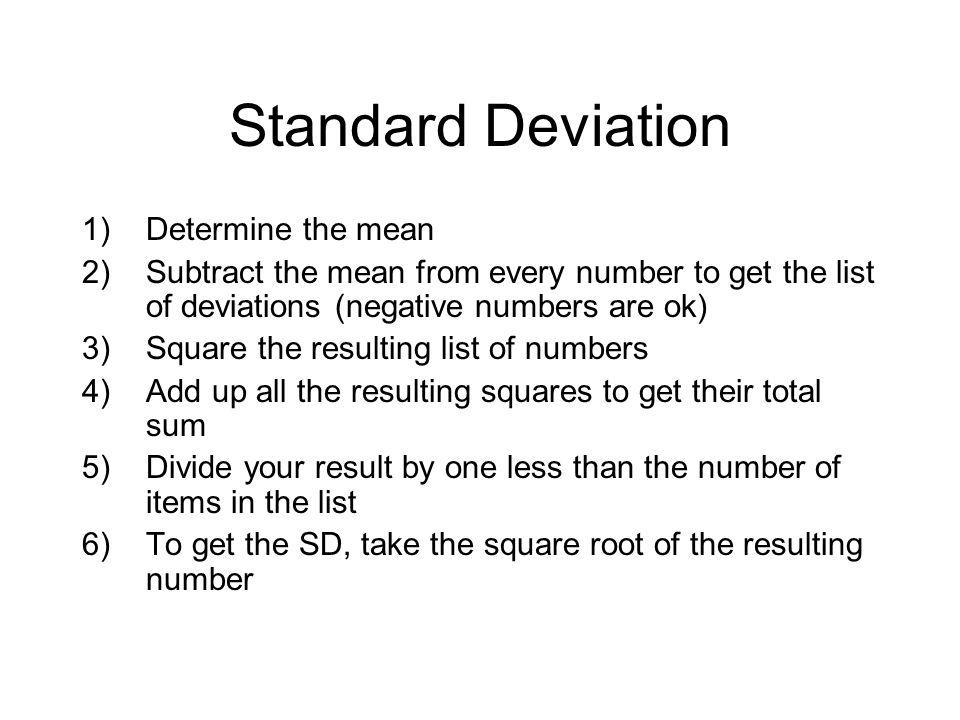 Standard Deviation Determine the mean