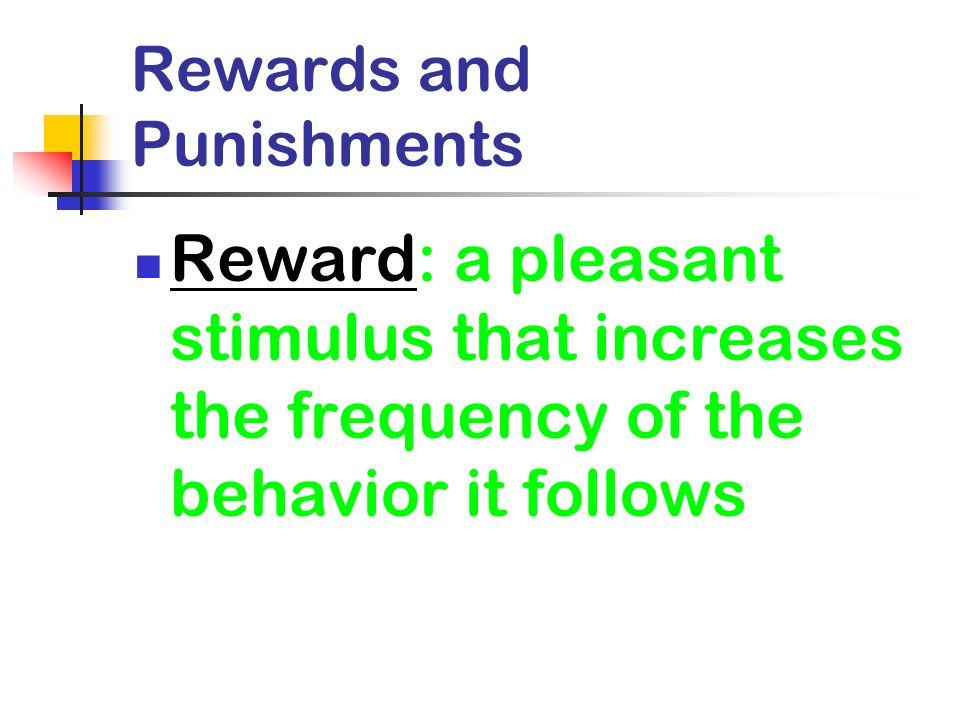 Rewards and Punishments