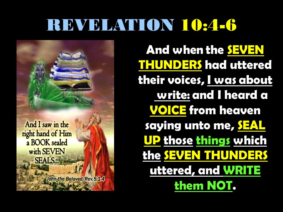 REVELATION 10:4-6