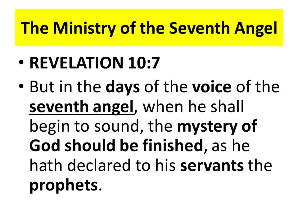 The Ministry of the Seventh Angel