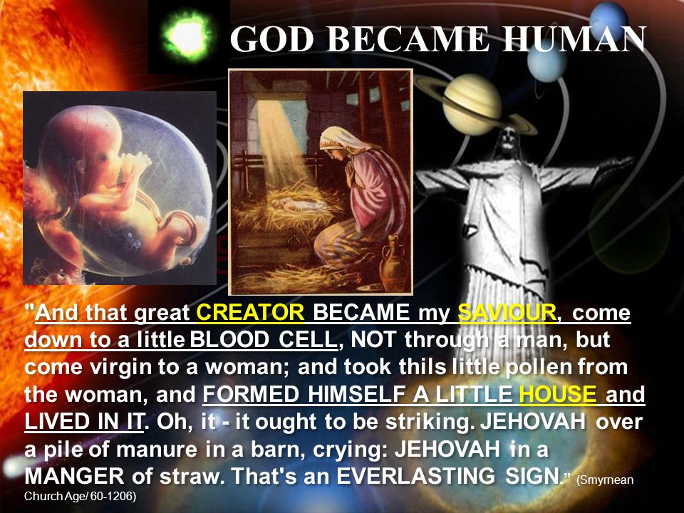 GOD BECAME HUMAN