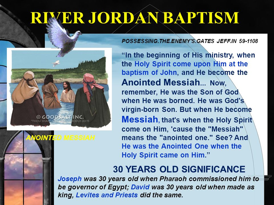 RIVER JORDAN BAPTISM 30 YEARS OLD SIGNIFICANCE