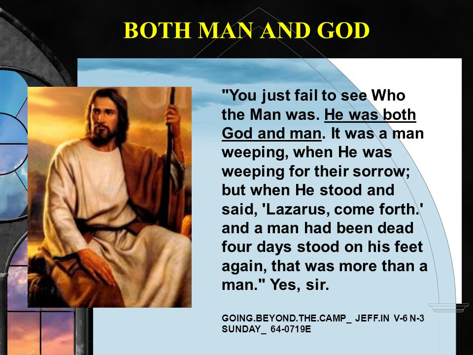 BOTH MAN AND GOD